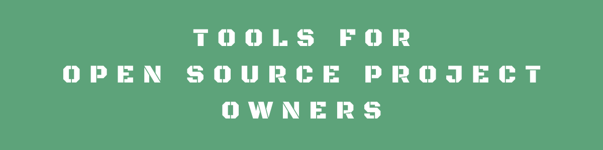 Awesome Tools For Open Source Project Owners