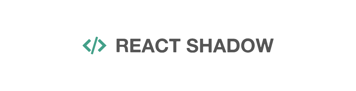 ReactShadow