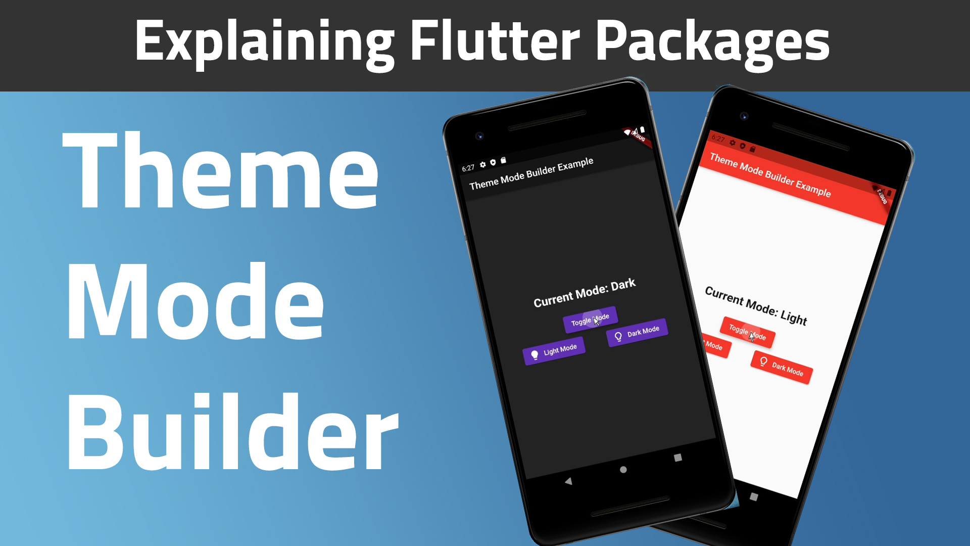 Theme Mode Builder | Explaining Flutter Packages