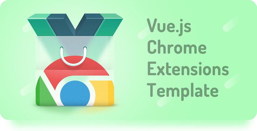 Vue.js Chrome Extension Template images