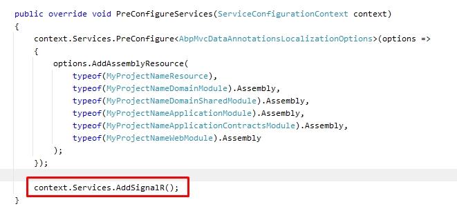 PreConfigureServices