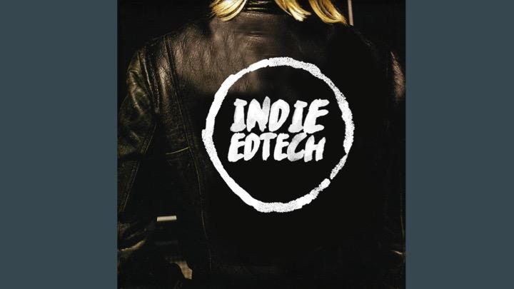 Indie Ed Tech