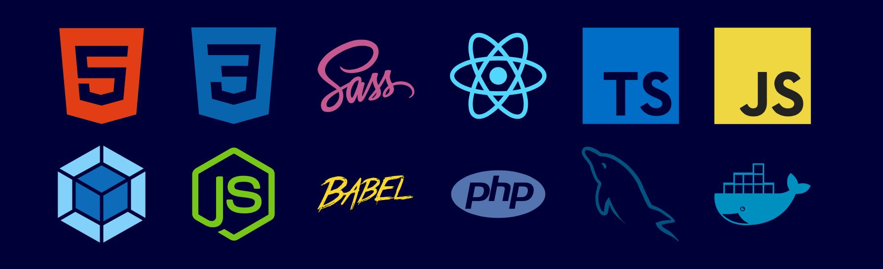 HTML5, CSS3, SASS, React, Typescript, Javascript, Webpack, Node, Babel, PHP, MySQL, Docker