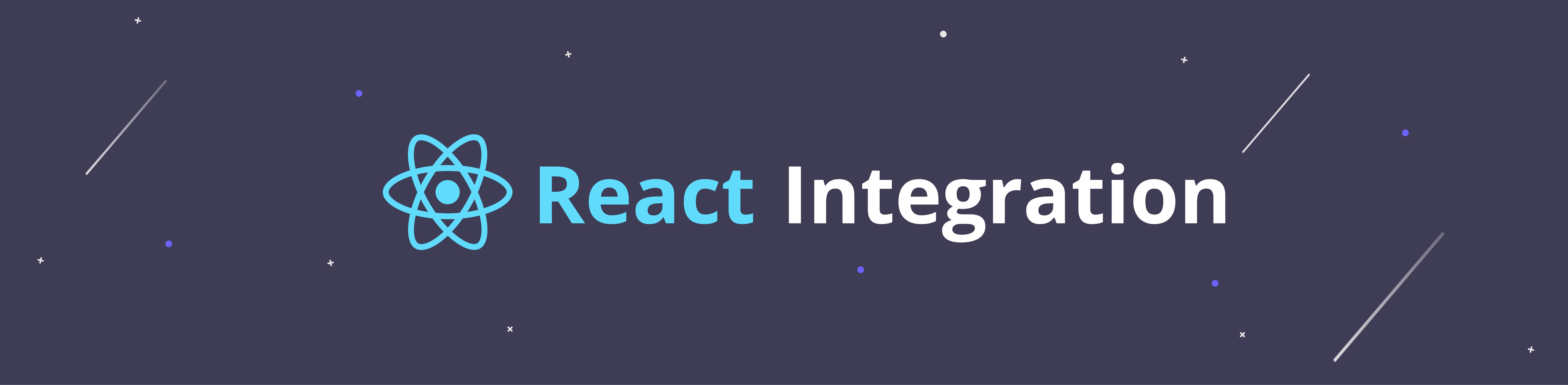 React Integration