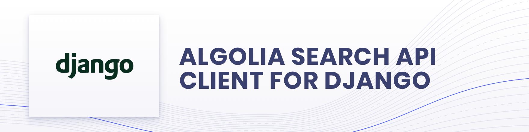 Algolia for Django