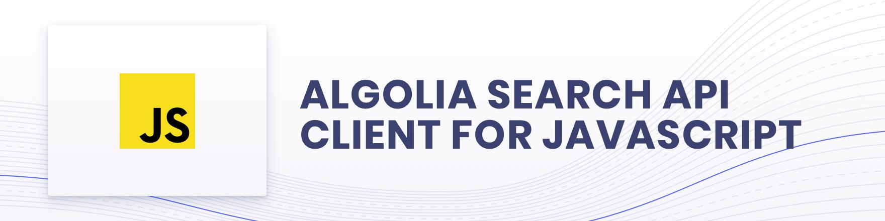 Algolia for JavaScript