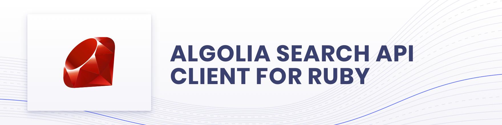 Algolia for Ruby