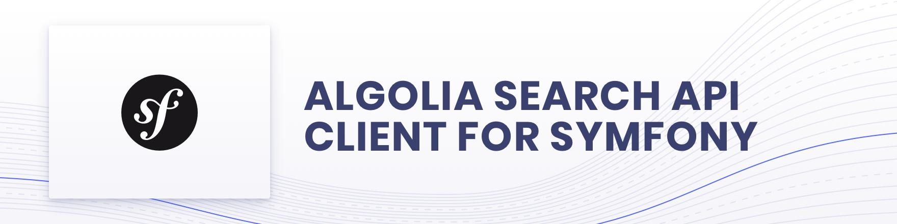Algolia for Symfony