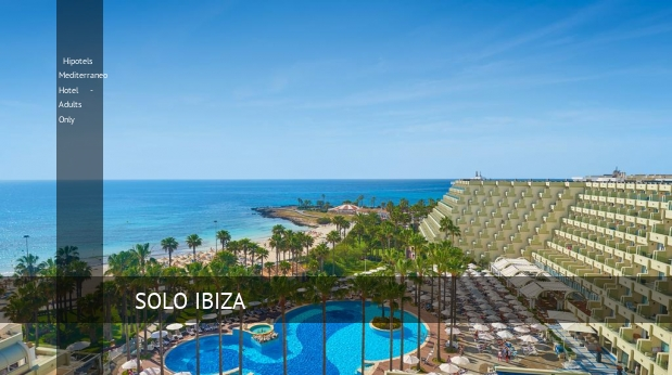 Hotel Hipotels Mediterraneo Hotel - Adults Only