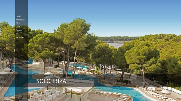 Hotel Iberostar Club Cala Barca - All Inclusive