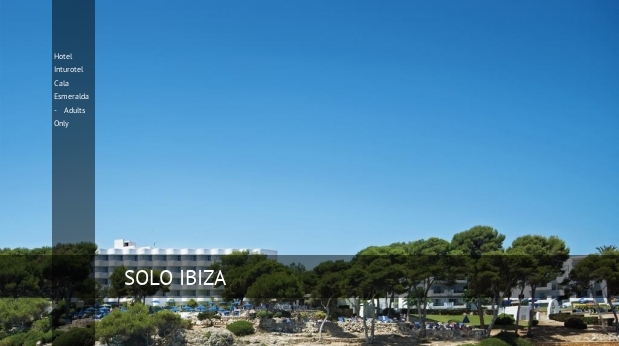 Hotel Inturotel Cala Esmeralda - Adults Only