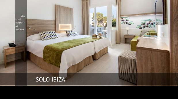 Hotel OLA Hotel Maioris - All Inclusive