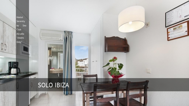 "Hostal Serenity by Sea Club Alcudia ""Solo Adultos"" reverva"