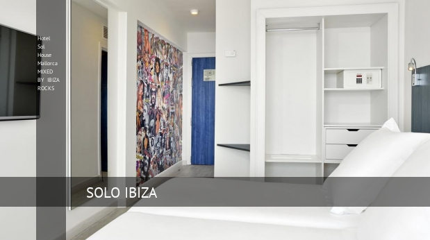 Hotel Sol House Mallorca MIXED BY IBIZA ROCKS booking