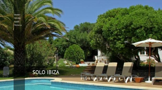 Hostal Holiday home Menorca