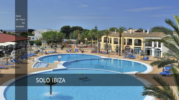 Hotel Sol Falco - All Inclusive