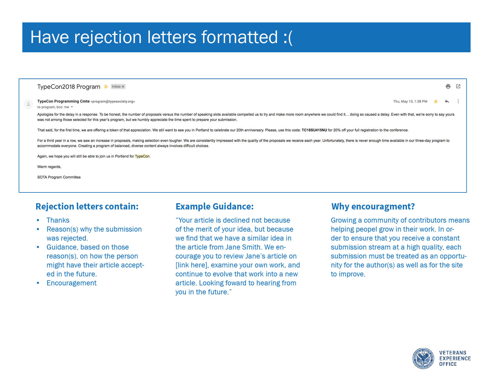 "Screenshot of a rejection letter with the words ""Have rejection letters formatted"" and an emoji frowny face in white text on a blue bar above it."