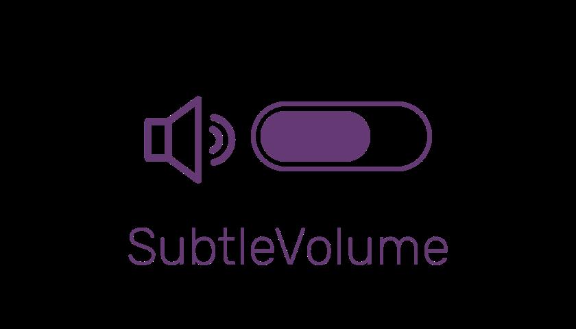 SubtleVolume