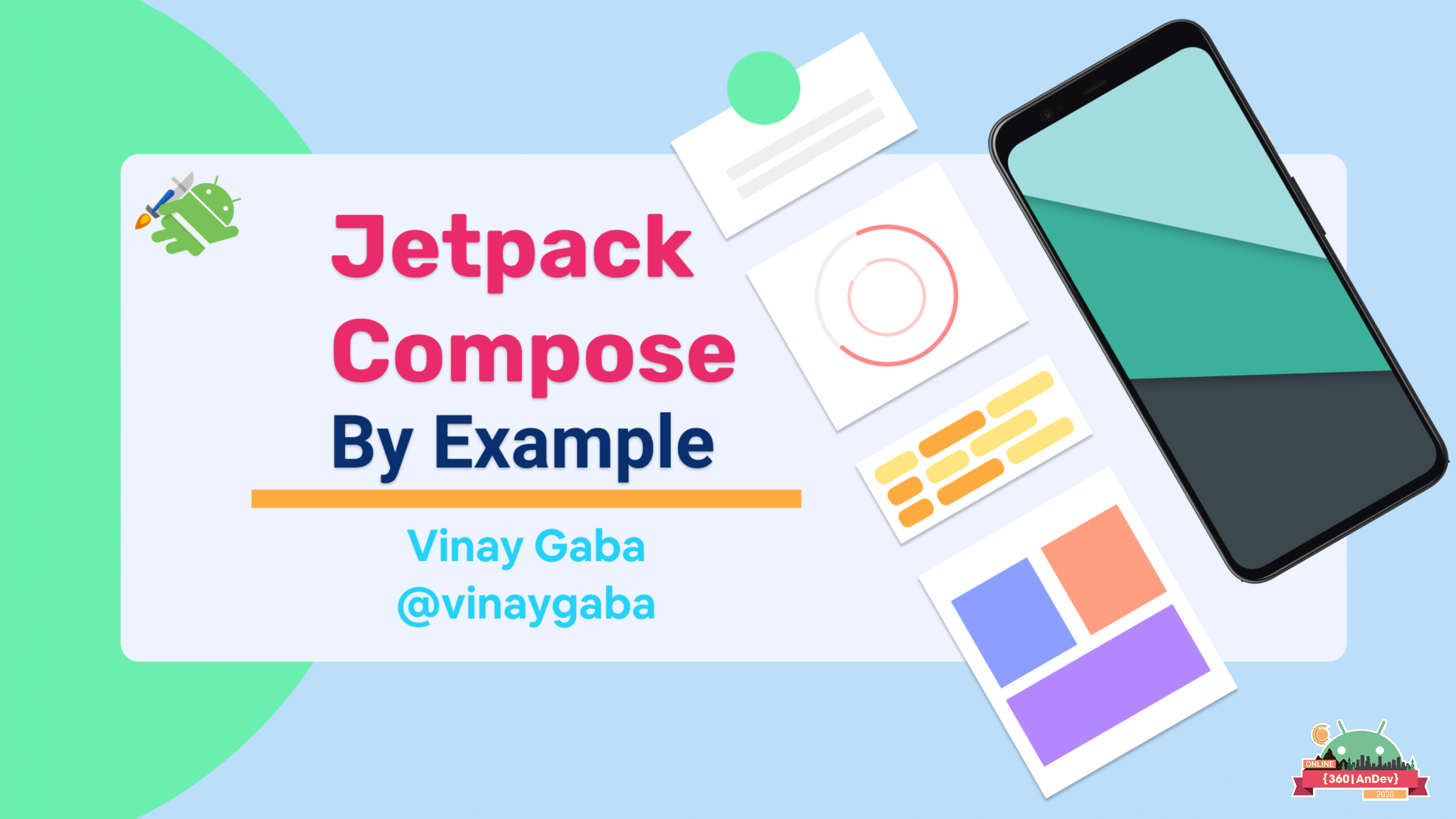 360|AnDev 2020: Learning Jetpack Compose By Example