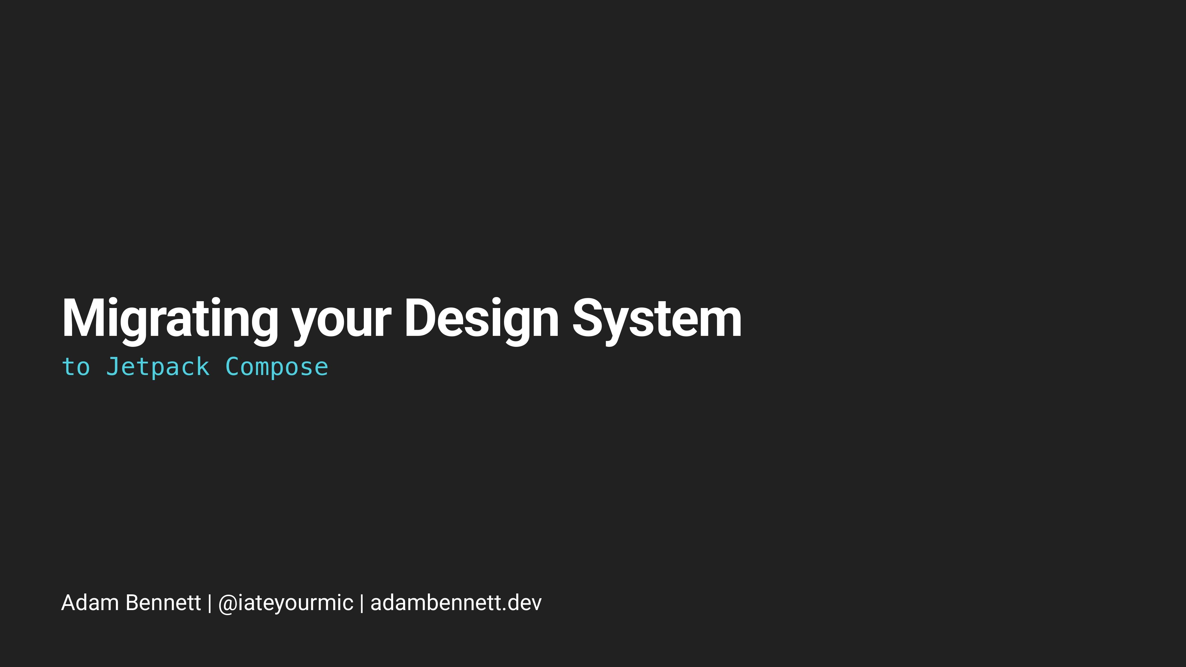 Migrating Your Design System to Jetpack Compose