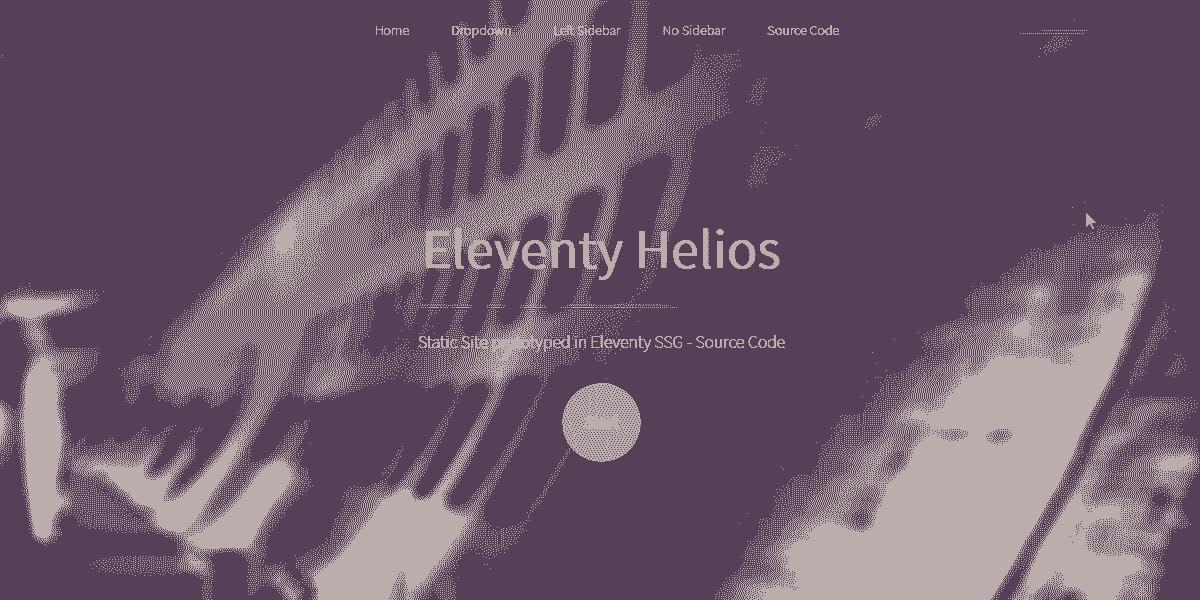 Static Site Eleventy Helios - Static Site prototyped in Eleventy SSG.