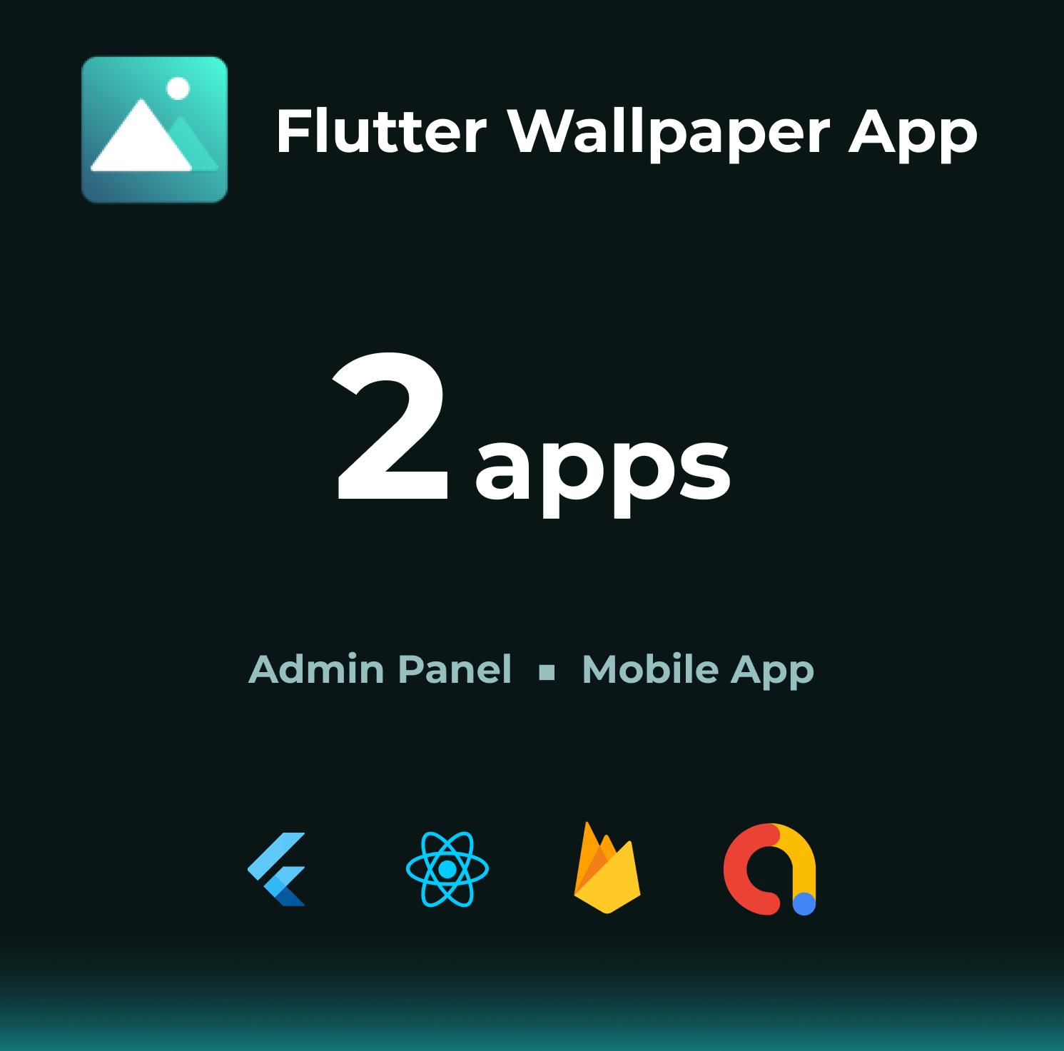 Flutter Wallpaper App + React.js Admin Panel (with Firebase) - 1