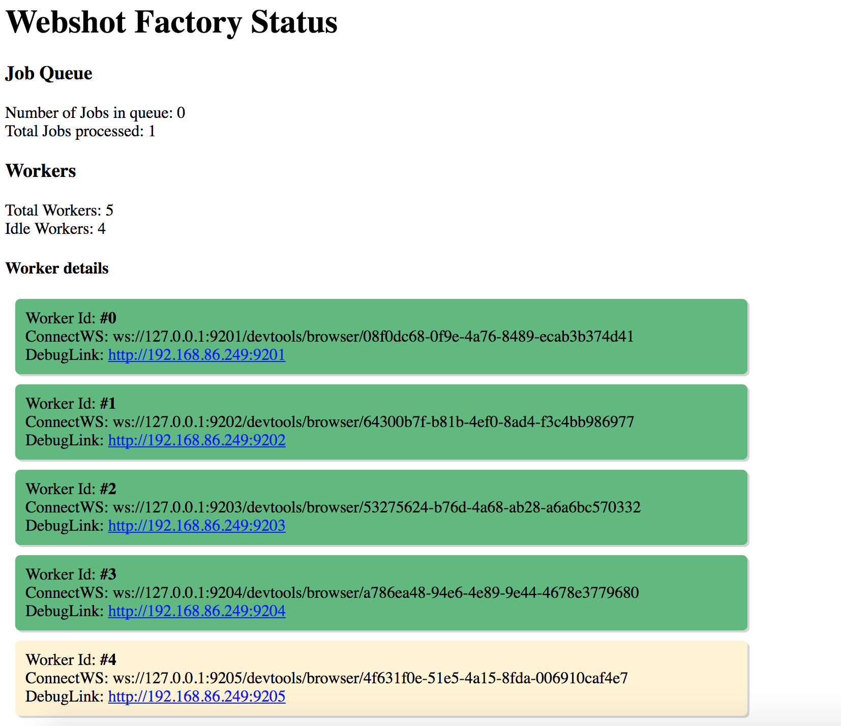 Webshot Factory status