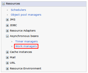 Resources → Asynchronous beans → Work managers