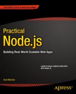 Practical Node.js, 1st Edition
