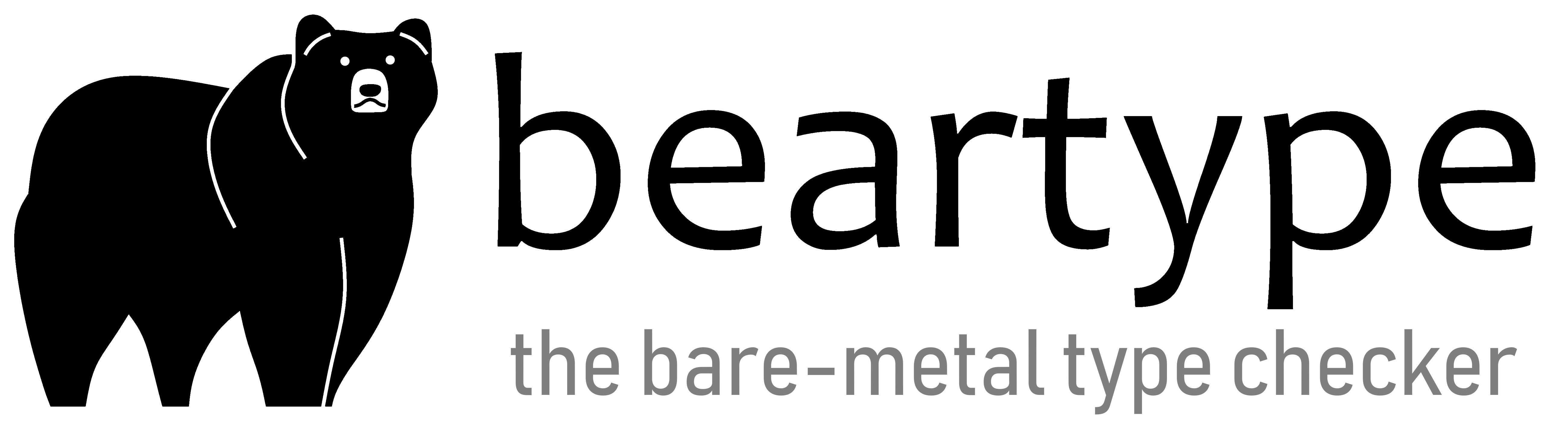 beartype —[ the bare-metal type checker ]—