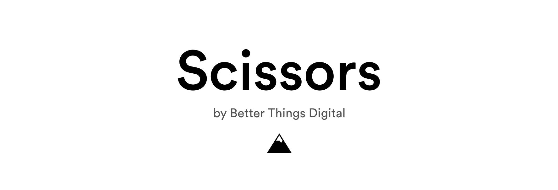 Scissors by Better Things Digital