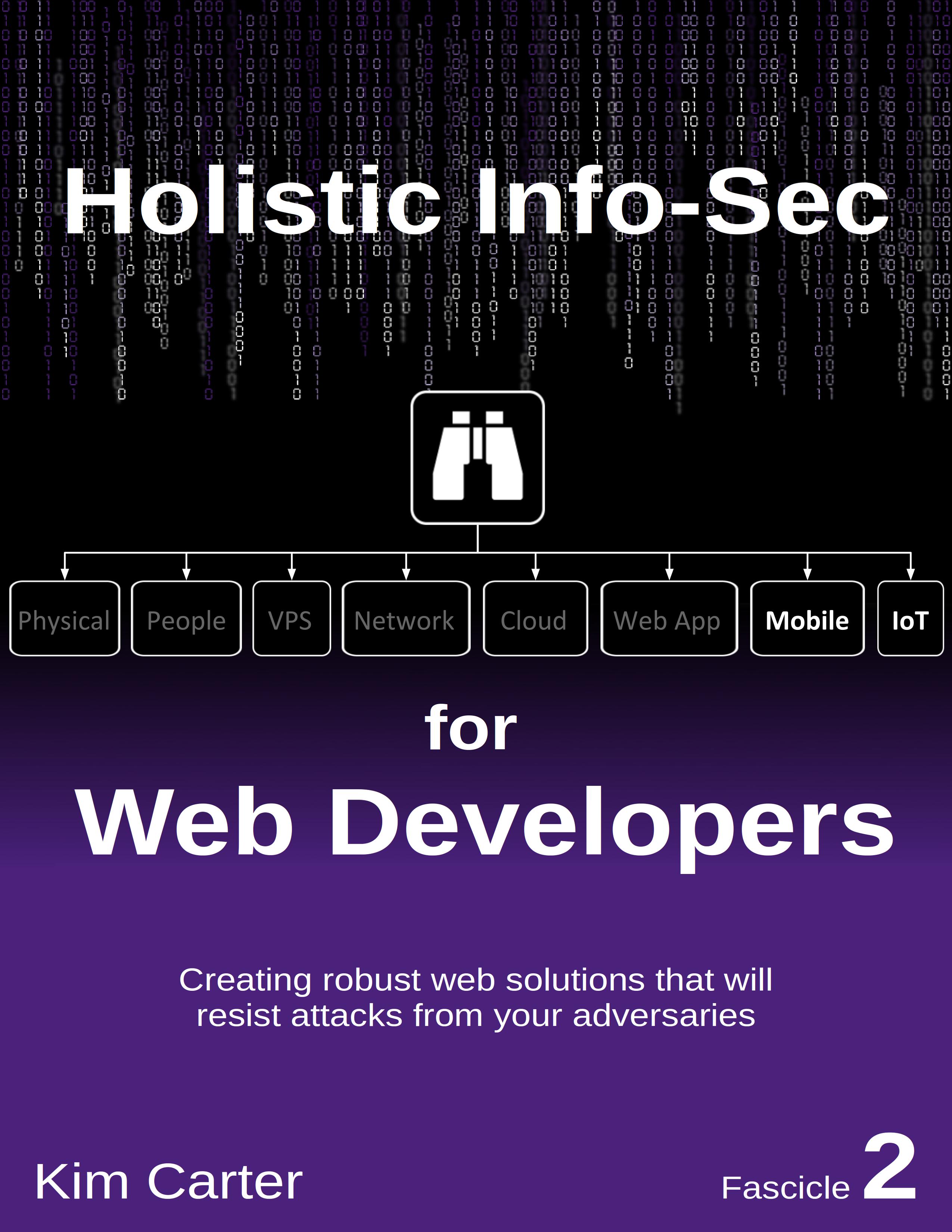 Holistic Info-Sec For Web Developers