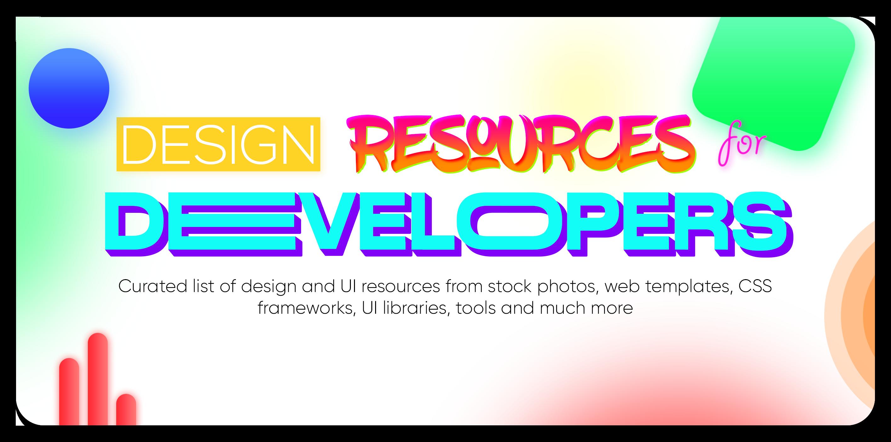 200+ Design & UI Resources For Developers