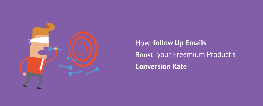 How Follow Up Emails Boost your Freemium Product's Conversion Rate