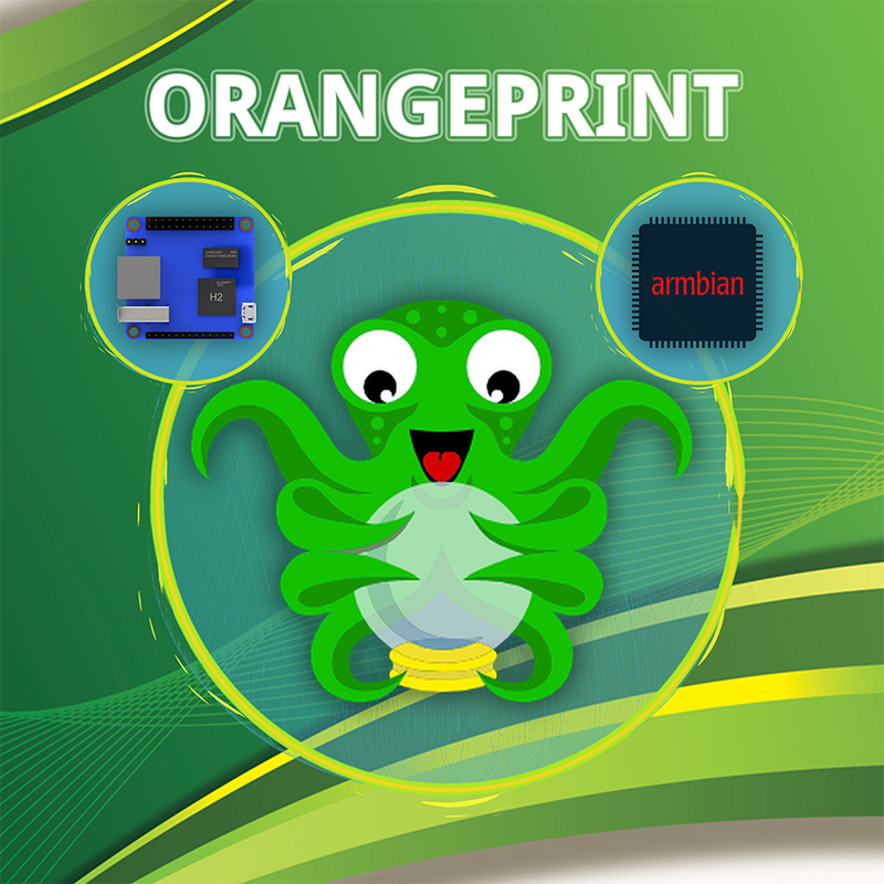 ORANGEPRINT ] - ARMbian compilation for 3D printers  - Start