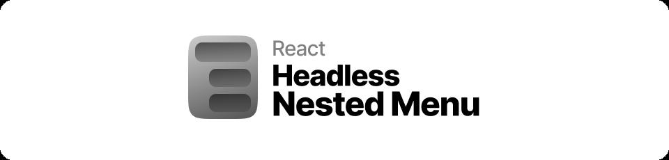 React Headless Nested Menu Logo