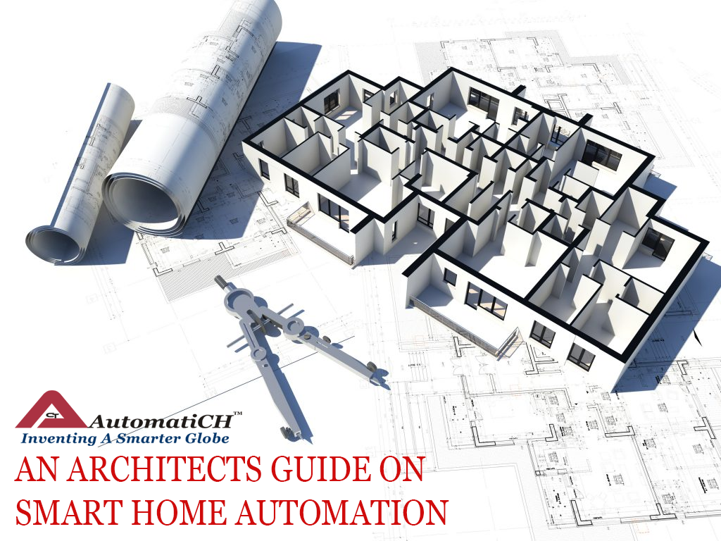 ARCHITECTS GUIDE ON SMART HOME AUTOMATION