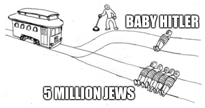 Baby Hitler vs 5 million Jews trolley problem