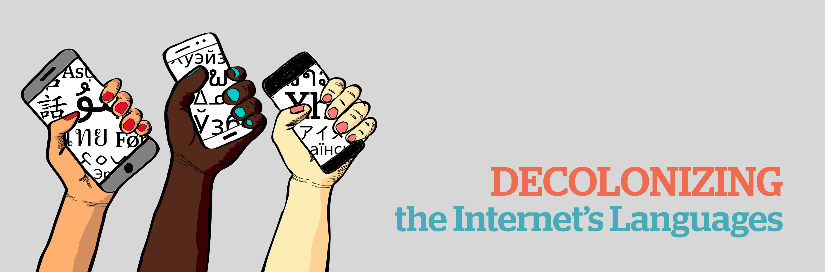 Call for Contributions and Reflections: Your experiences in Decolonizing the Internet's Languages!