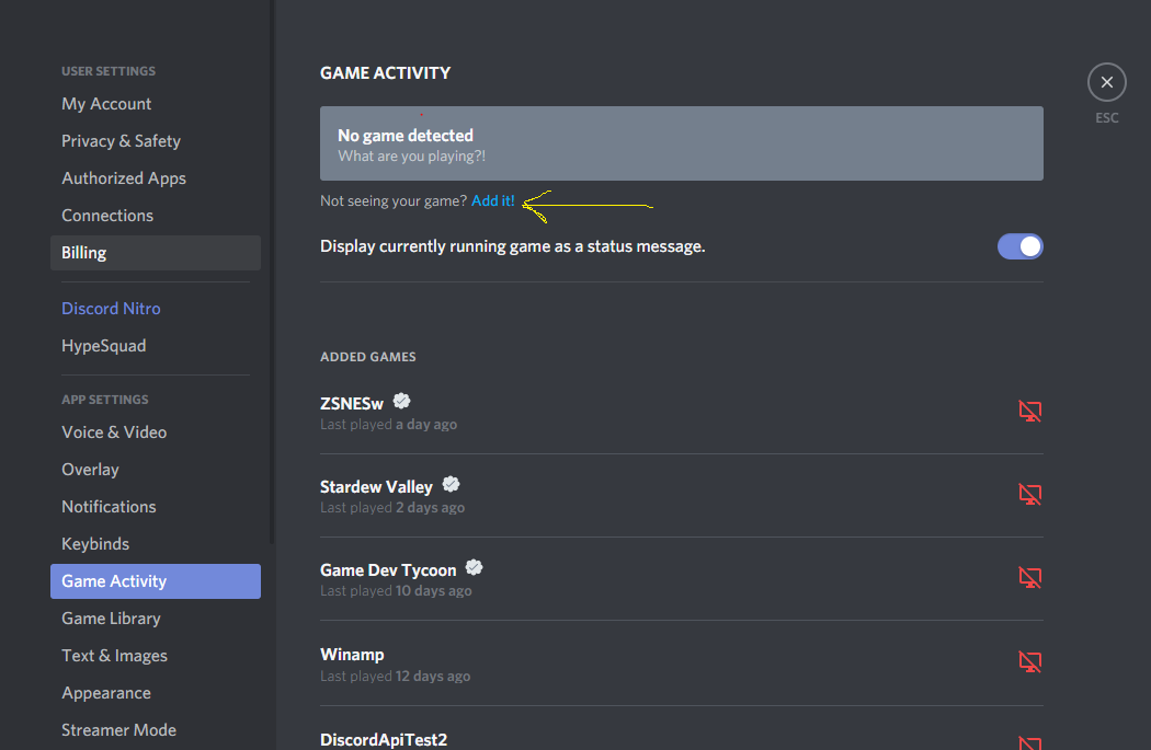 A view of Discord Settings, at the Game Activity tab. There is a header GAME ACTIVITY, a message of no game detected, and a message of Not seeing your game? Add it! where Add it! is clickable and there is an arrow pointing to it.