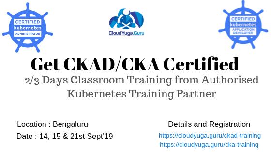 CKA and CKAD Classroom Training in Bengaluru