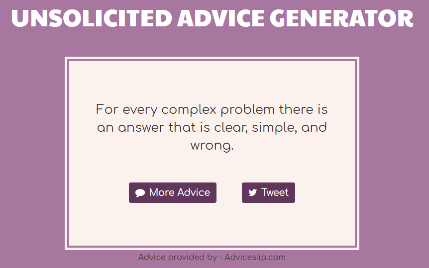 Unsolicited Advice Generator