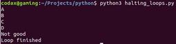 halt loop python