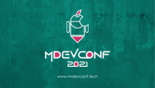 The mDevConf 2021 aims to gather and make known all the technological options to all those interested in the development of mobile applications