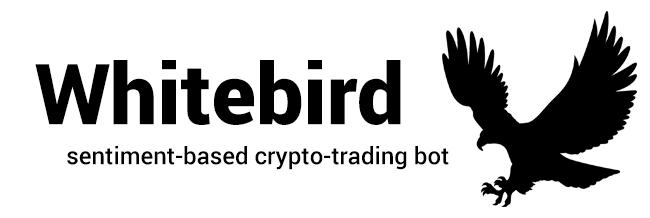 Whitebird Sentiment-based crypto-trading bot