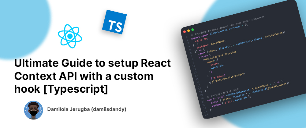 Banner for Ultimate Guide to setup React Context API with our custom hook [Typescript]