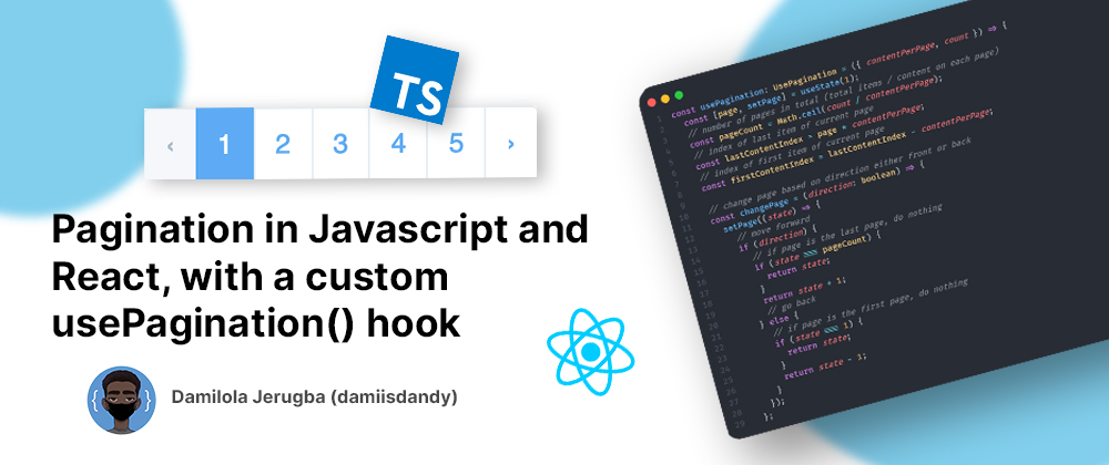 Banner for Pagination in Javascript and React, with a custom usePagination() hook