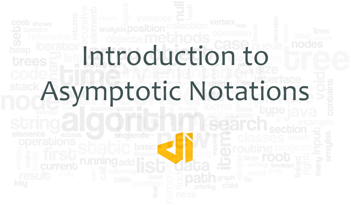 Introduction to Asymptotic Notations