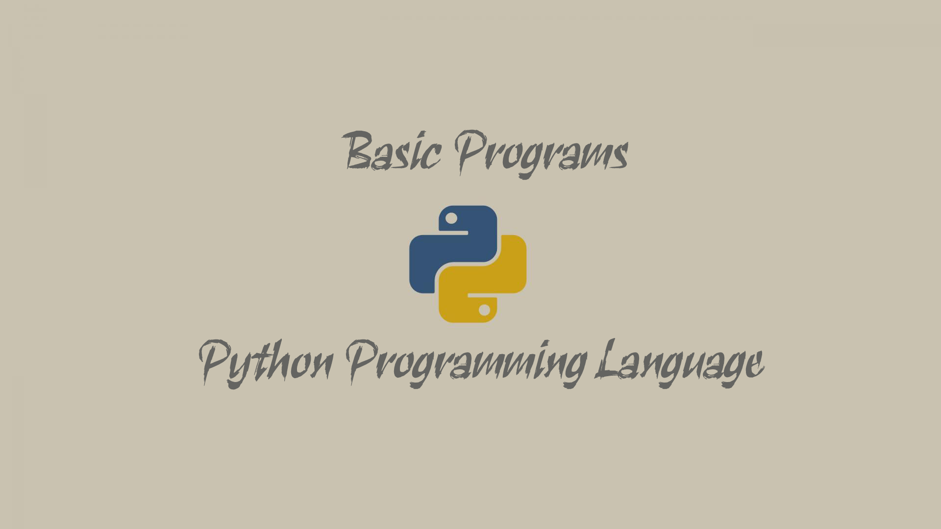 Basic Program - Python Programming Language
