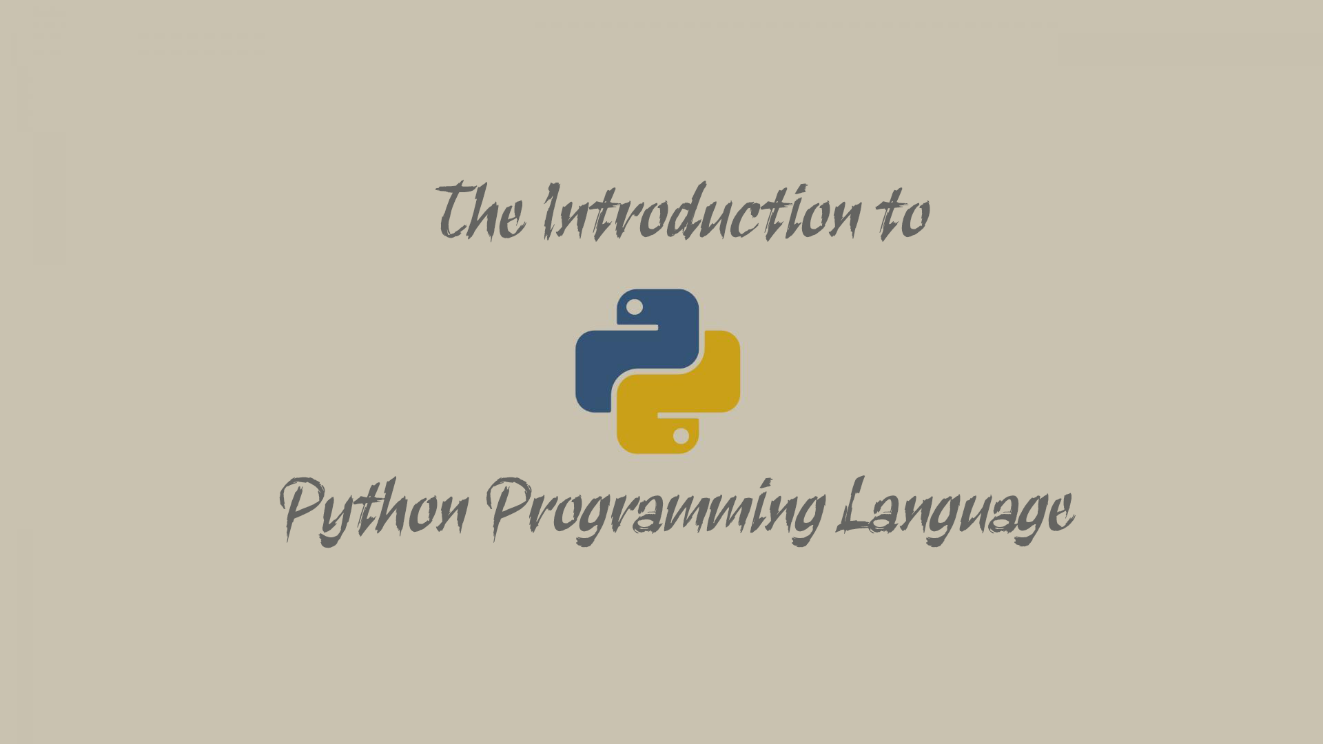 The Introduction to Python Programming Language